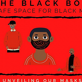 The Black Box: A Safe Space for Black Men